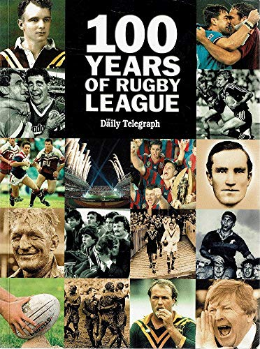 9780732265250: 100 Years of Rugby League