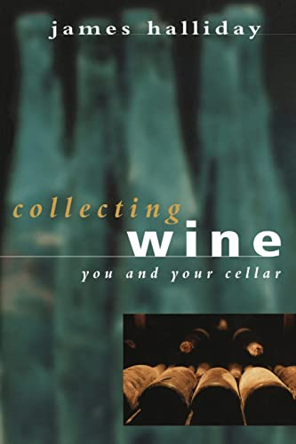 9780732265281: Collecting Wine: You and Your Cellar