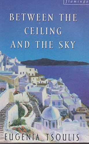 9780732265533: Between the Ceiling and the Sky