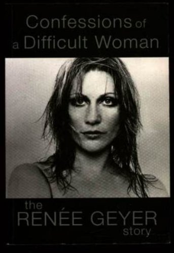 9780732265632: Confessions of a Difficult Woman: The Renee Geyer Story