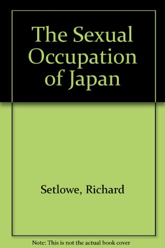 9780732265823: The Sexual Occupation of Japan