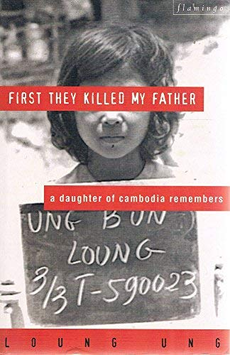 9780732265908: First They Killed My Father: A Daughter of Cambodia Remembers