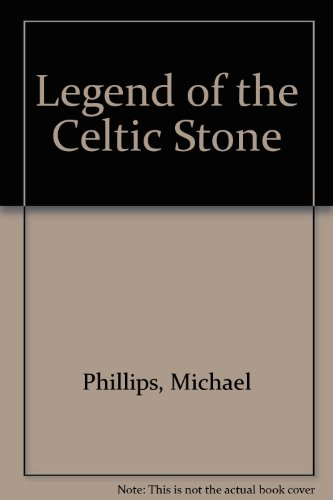 9780732266233: Legend of the Celtic Stone