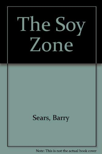 9780732266318: The Soy Zone