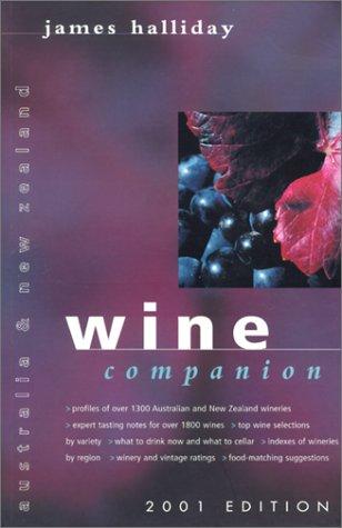 Australia and New Zealand Wine Companion 2001 Edition: James Halliday