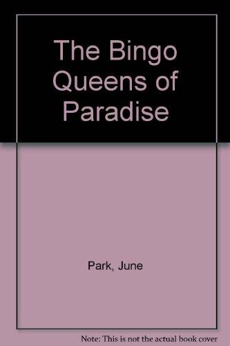 9780732266707: The Bingo Queens of Paradise