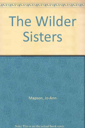 9780732267346: The Wilder Sisters