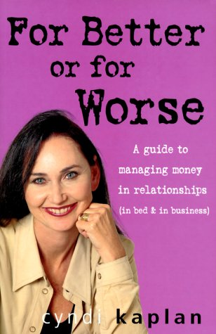 For Better or for Worse: A Guide: Cyndi Kaplan