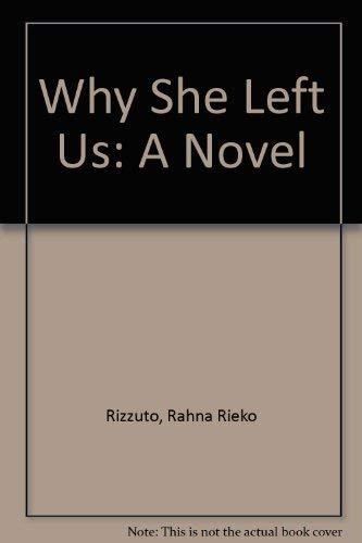 9780732268145: Why She Left Us: A Novel