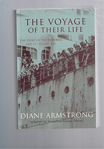 The Voyage of Their Life : the Story of the SS Derna and its Passengers