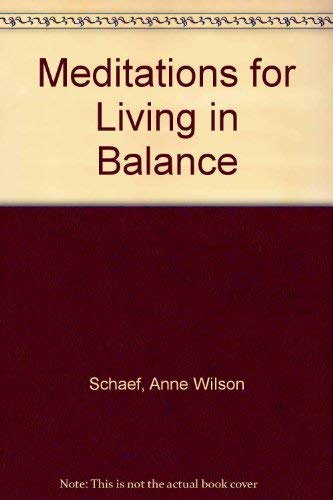 9780732269104: Meditations for Living in Balance
