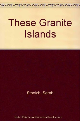 9780732269371: These Granite Islands
