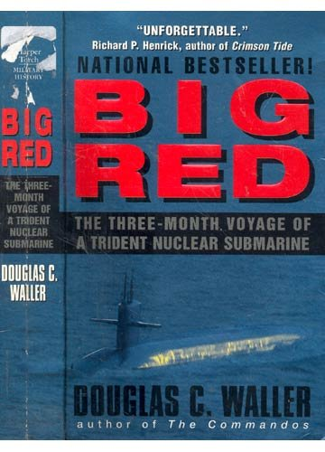 9780732269876: Big Red: Three Months on Board a Trident Nuclear Submarine