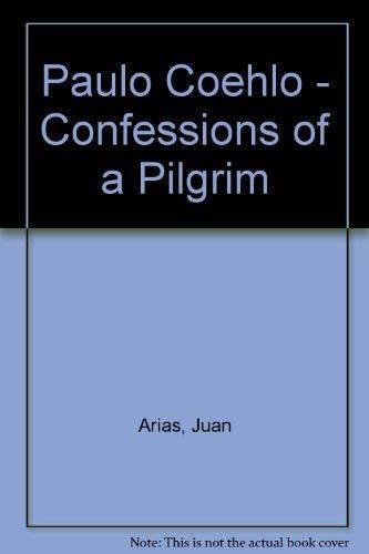 9780732270148: Paulo Coehlo - Confessions of a Pilgrim