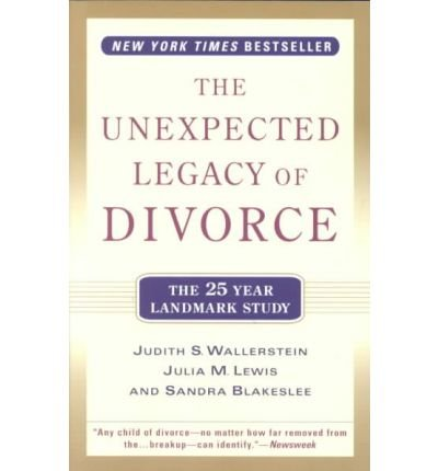 9780732270438: Unexpected Legacy of Divorce