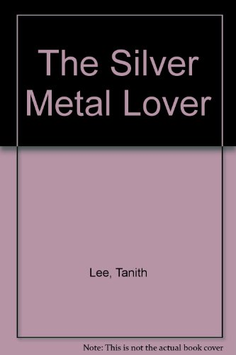9780732270605: The Silver Metal Lover