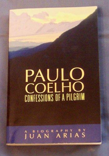 9780732270810: Paulo Coelho: Confessions of a Pilgrim