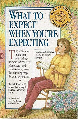 9780732270827: What to Expect When You're Expecting