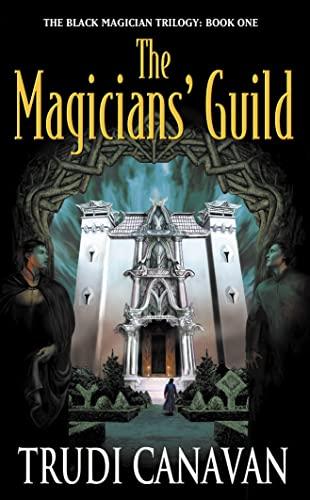 9780732270957: Magician's Guild: Book 1 of Black Magician Trilogy