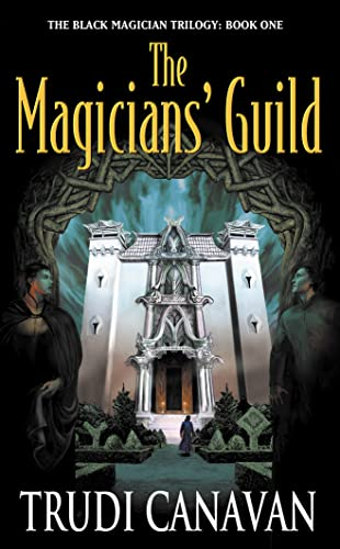 9780732270957: Magician's Guild: Book 1 of Black Magician Trilogy