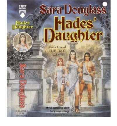 Hades' Daughter (The Troy game) (0732271657) by Sara Douglass