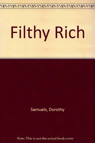 9780732273675: Filthy Rich