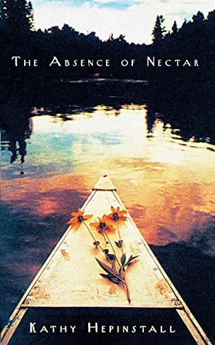 9780732274016: The Absence of Nectar