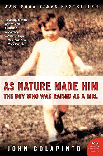9780732274337: As Nature Made Him. The Man Who Was Raised As A Girl.