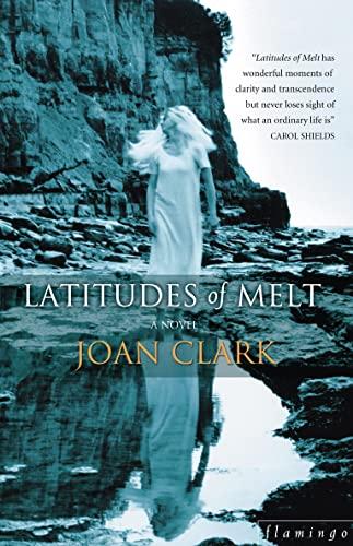 9780732274504: Latitudes of Melt