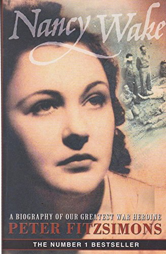 9780732274566: Nancy Wake Biography