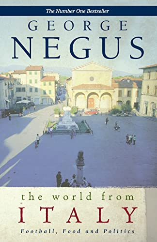 9780732274573: The World from Italy: Football, Food and Politics