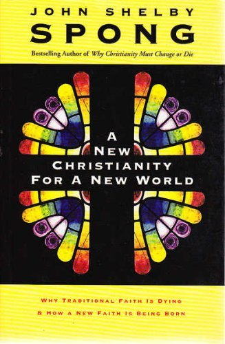 9780732274603: A New Christianity for a New World