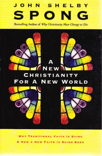 9780732274603: A New Christianity For A New World - Why Traditional Faith Is Dying And How A New Faith Is Being Born
