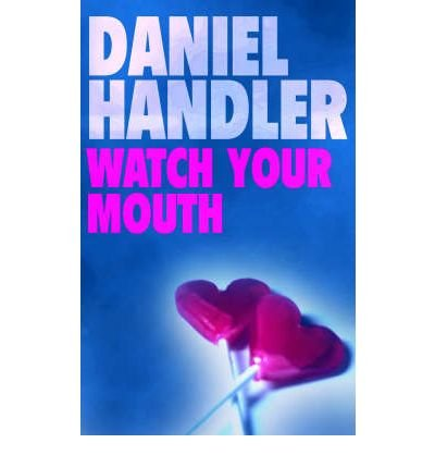 9780732274917: Watch Your Mouth