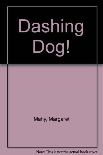 9780732275204: Dashing Dog!