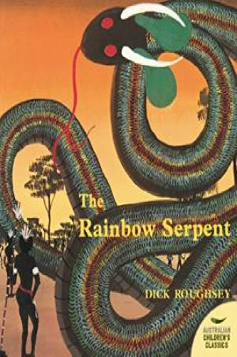 9780732277130: The Rainbow Serpent