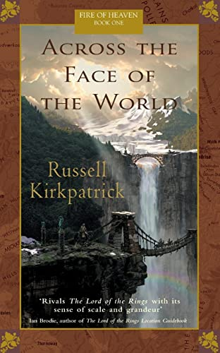 9780732277178: Across the Face of the World (Fire of Heaven)
