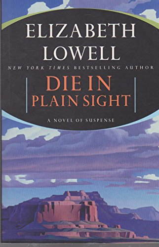 9780732277574: Die in Plain Sight - A Novel of Suspense