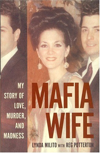 9780732278229: Mafia Wife : My Story of Love, Murder and Madness