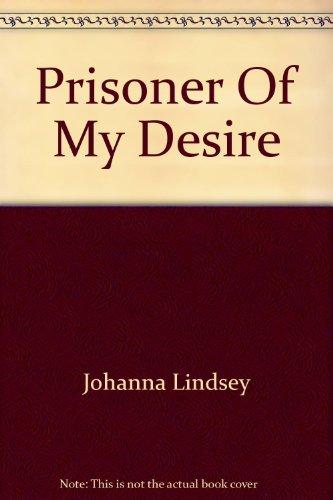 9780732278236: Prisoner Of My Desire