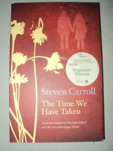 9780732278366: The Time We Have Taken