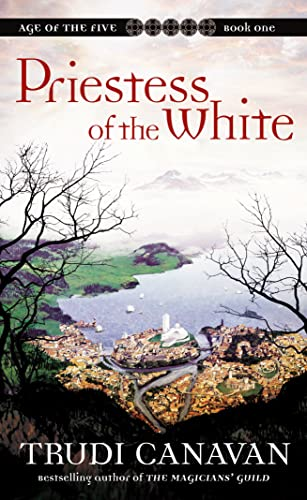 Priestess of the White (0732278694) by Trudi Canavan