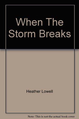 9780732278885: When The Storm Breaks
