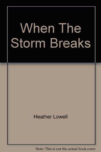 9780732278885: When The Storm Breaks