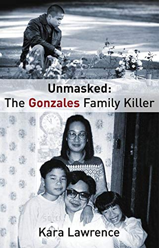 9780732279035: Unmasked: The Gonzales Family Killer