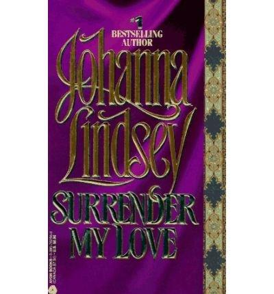 9780732279127: SURRENDER MY LOVE.