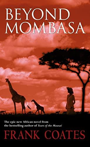 9780732279196: Beyond Mombasa