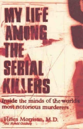 9780732279714: My Life among the Serial Killers
