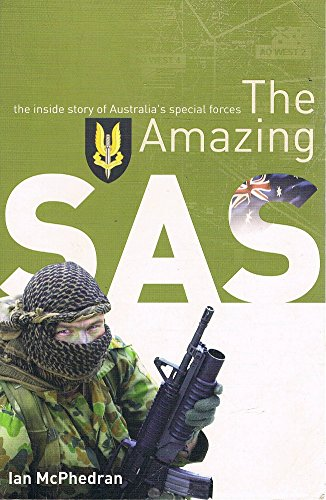 9780732279813: The Amazing SAS : the Inside Story of Australia's Special Forces