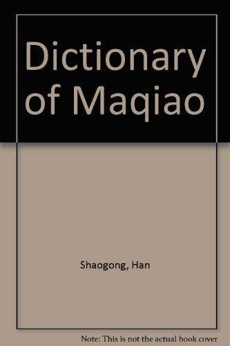 9780732280017: Dictionary of Maqiao